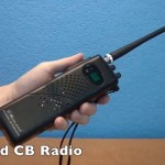 A Beginners Guide to CB Radio – Don't Sabotage Your Experience Before It Begins